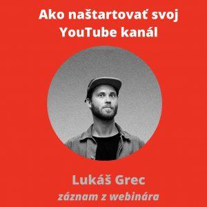 ako naštartovať svoj youtube kanál